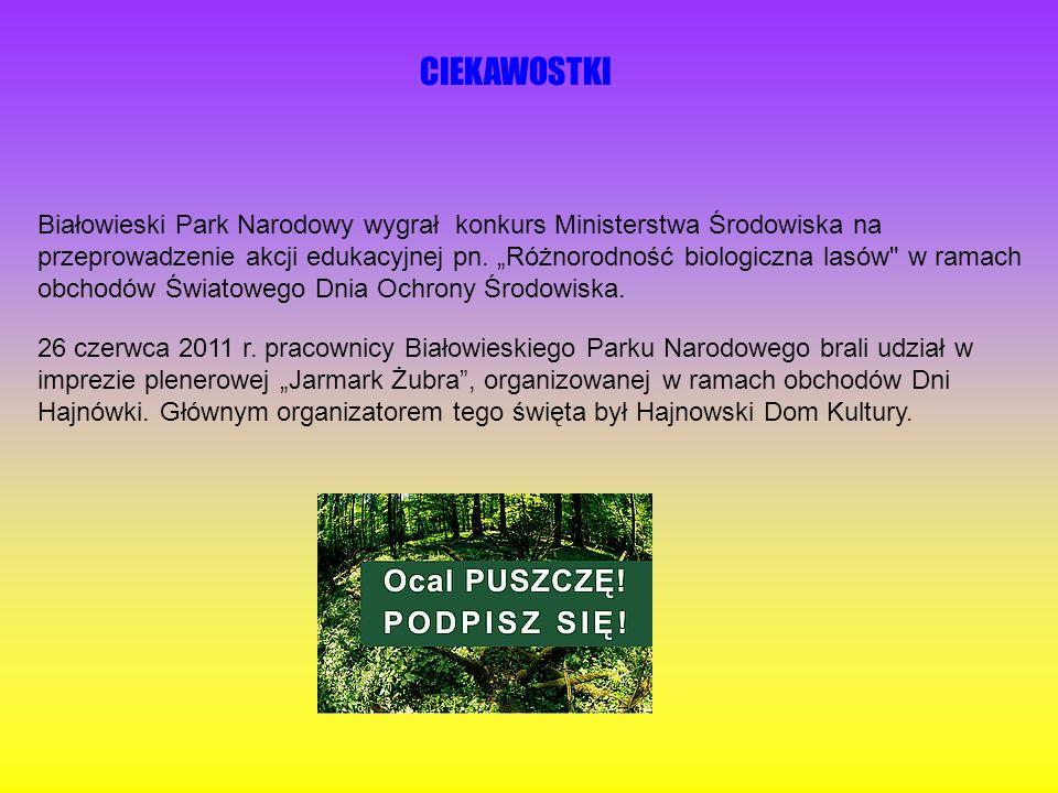 Białowieski Park Narodowy wygrał konkurs Ministerstwa Środowiska na przeprowadzenie akcji edukacyjnej pn.
