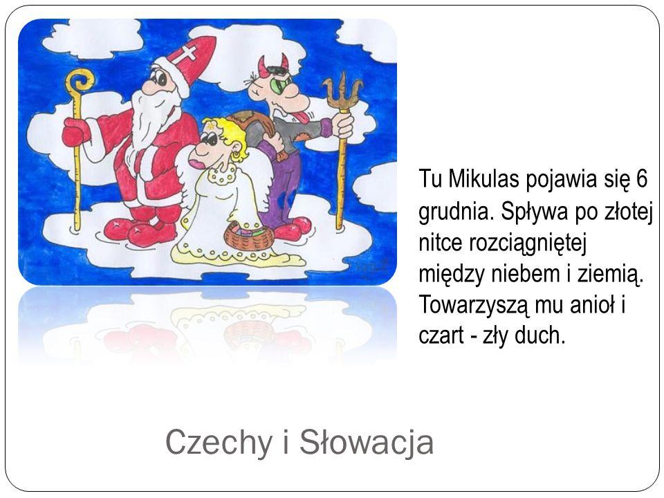 Belgia W Belgii św. Mikołaj odwiedza każdy dom dwa razy. 4grudnia by sprawdzić zachowanie dzieci, a 6grudnia z prezentami za dobre zachowanie lub rózg