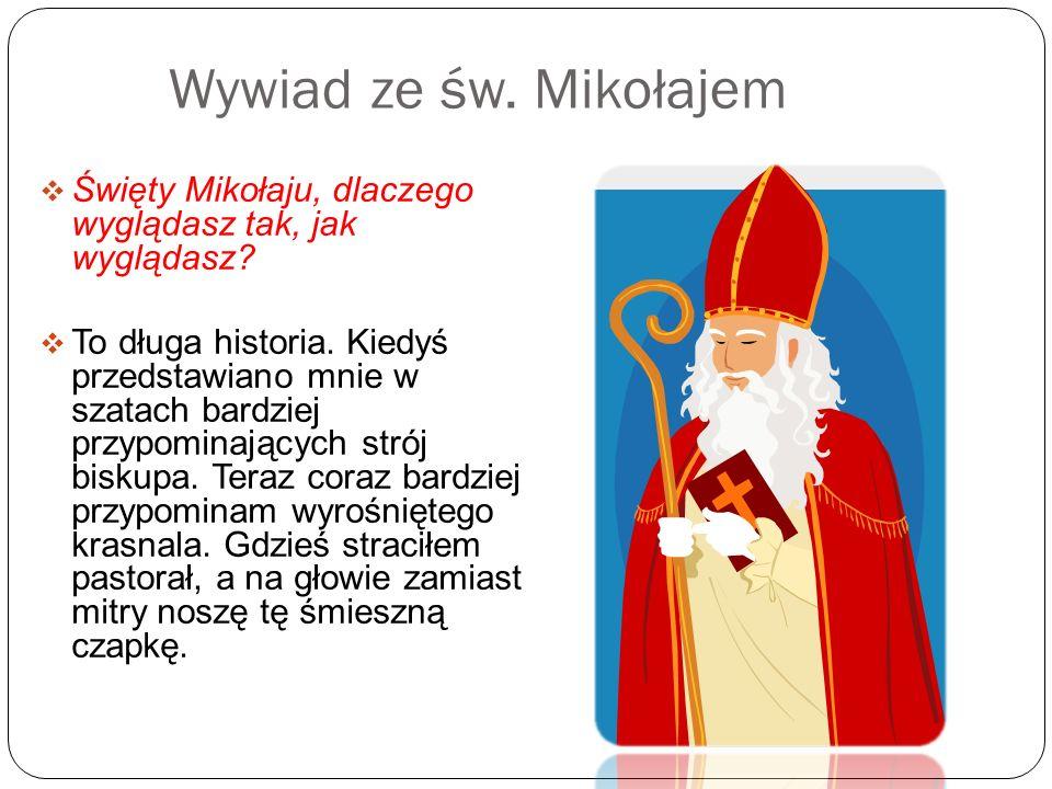 Mikołaj ponawiał swoje wyprawy do domu sąsiadów, w którym coraz goręcej dziękowano Bogu za tajemniczego darczyńcę. Pewnej nocy Mikołaja rozpoznano. Pr