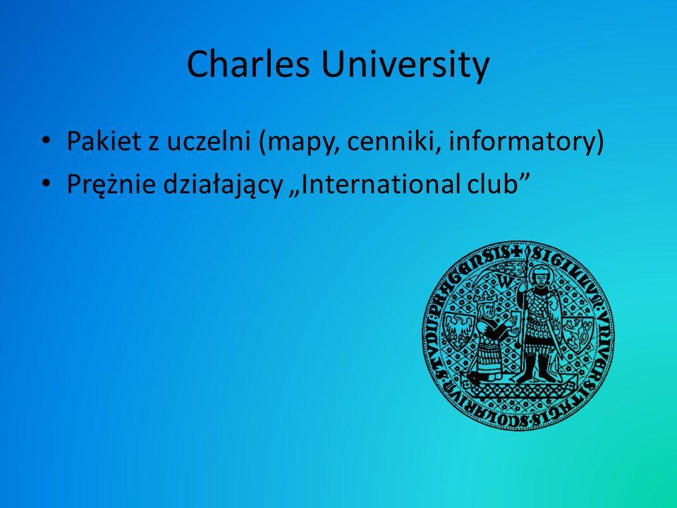 Charles University Pakiet z uczelni (mapy, cenniki, informatory) Prężnie działający International club