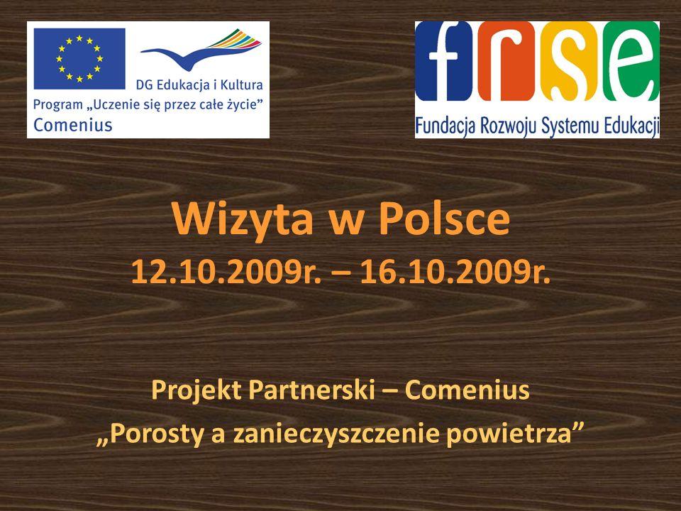 Wizyta w Polsce 12.10.2009r. – 16.10.2009r.