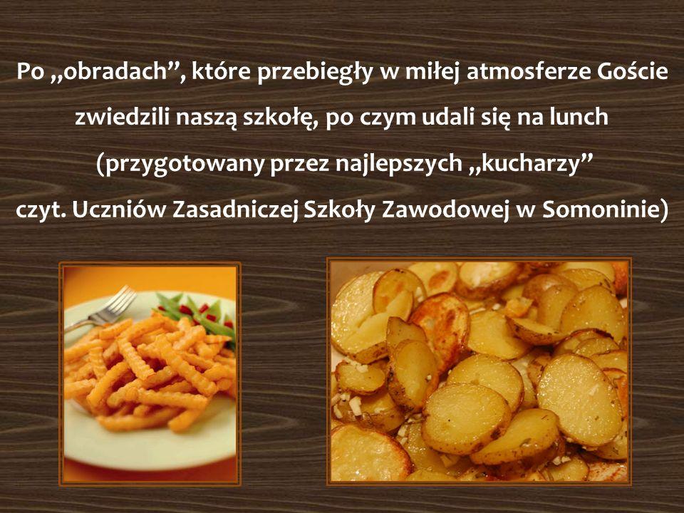 Po obradach, które przebiegły w miłej atmosferze Goście zwiedzili naszą szkołę, po czym udali się na lunch (przygotowany przez najlepszych kucharzy czyt.