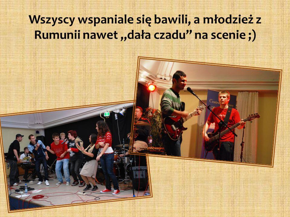 Wszyscy wspaniale się bawili, a młodzież z Rumunii nawet dała czadu na scenie ;)