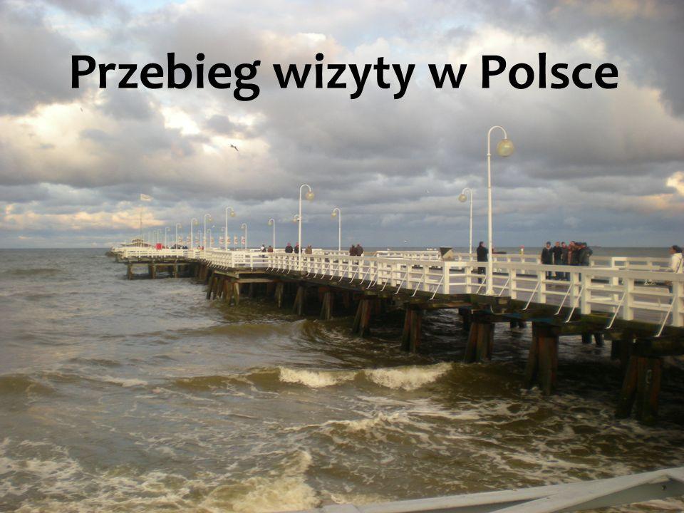 Przebieg wizyty w Polsce