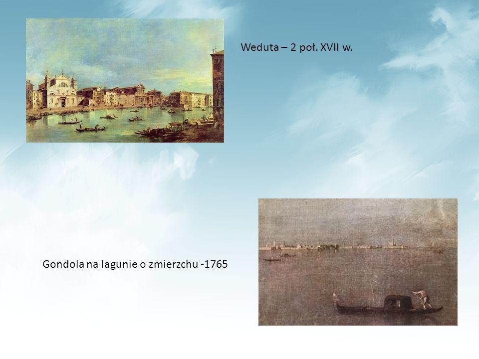 Weduta – 2 poł. XVII w. Gondola na lagunie o zmierzchu -1765