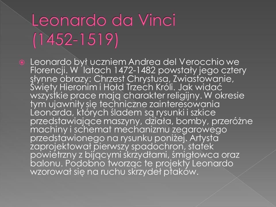 Leonardo był uczniem Andrea del Verocchio we Florencji. W latach 1472-1482 powstały jego cztery słynne obrazy: Chrzest Chrystusa, Zwiastowanie, Święty