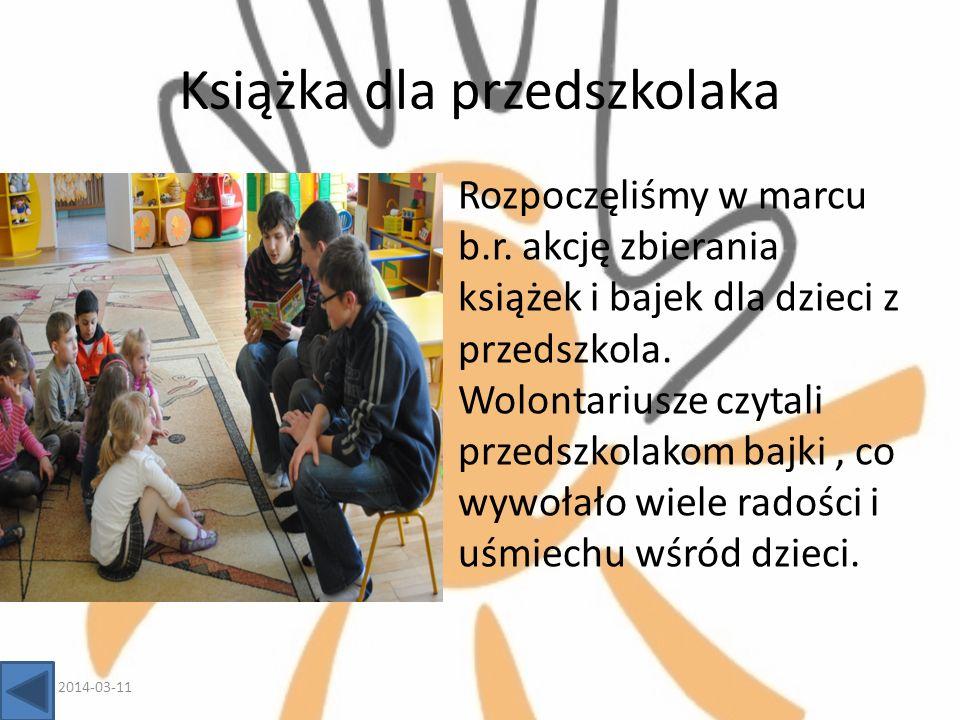 Książka dla przedszkolaka Rozpoczęliśmy w marcu b.r. akcję zbierania książek i bajek dla dzieci z przedszkola. Wolontariusze czytali przedszkolakom ba