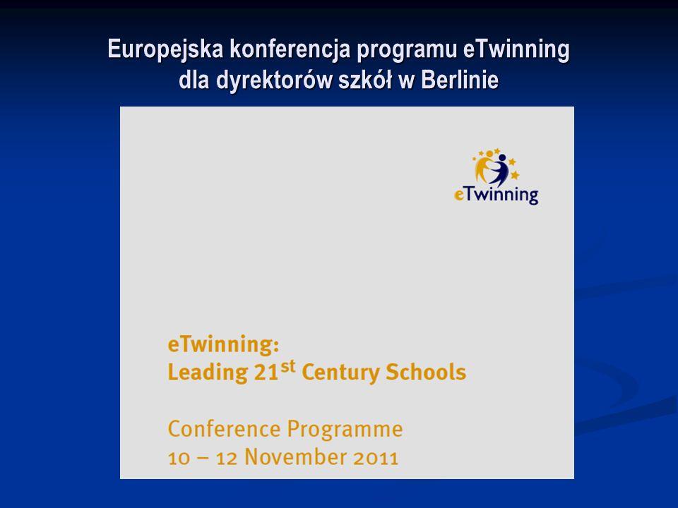 ogólnoeuropejska konferencja programu eTwinning dla dyrektorów szkół podstawowych, gimnazjalnych i podnagimnazjalnych.