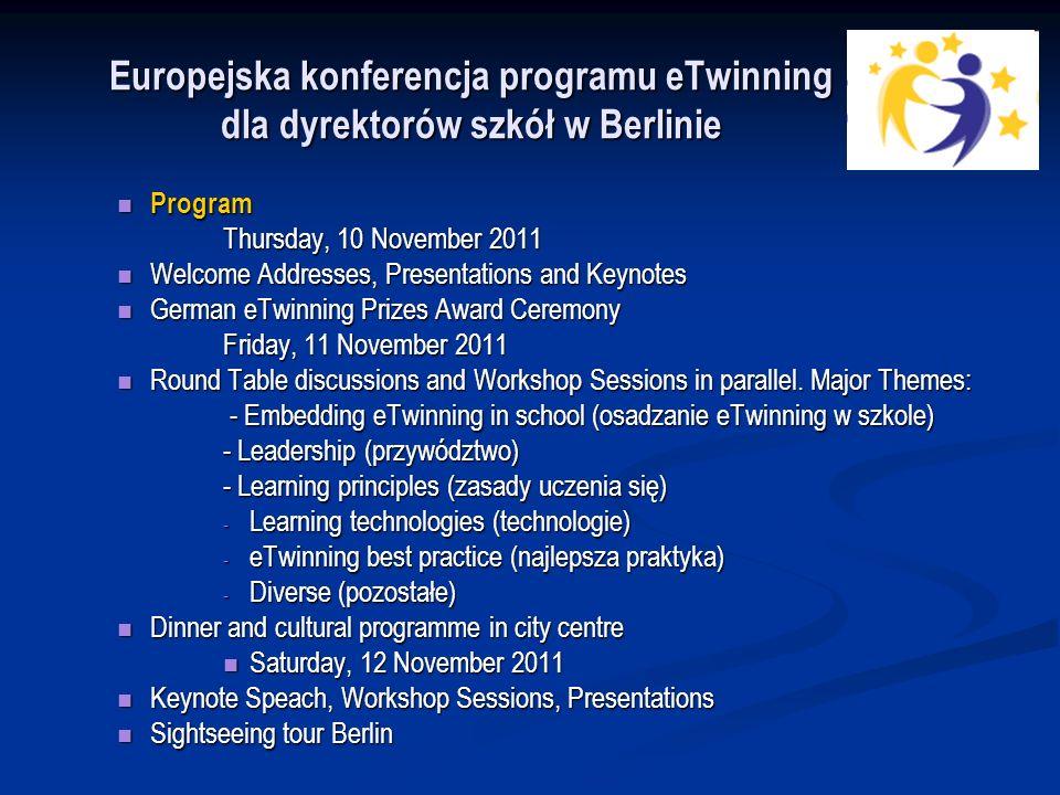 Europejska konferencja programu eTwinning dla dyrektorów szkół w Berlinie Jens Bolhöfer Claude Bourdon Romina Cachia Prof.