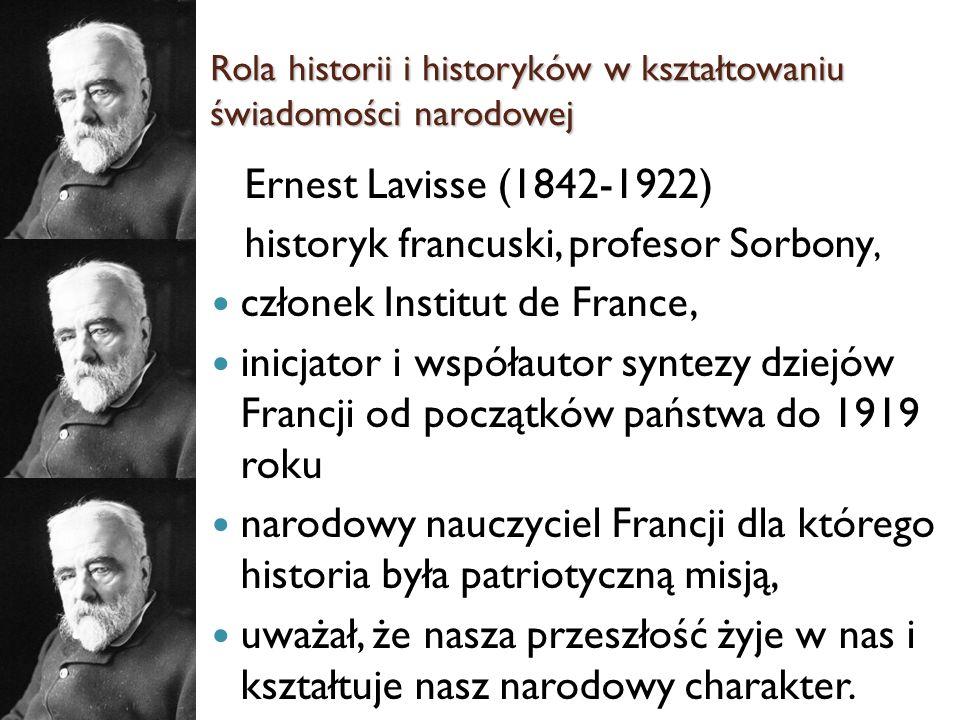Ernest Lavisse (1842-1922) historyk francuski, profesor Sorbony, członek Institut de France, inicjator i współautor syntezy dziejów Francji od początk