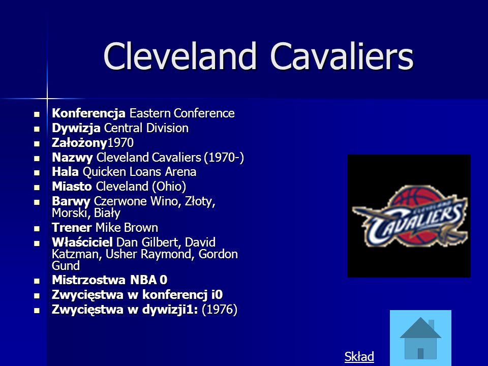 Cleveland Cavaliers Konferencja Eastern Conference Konferencja Eastern Conference Dywizja Central Division Dywizja Central Division Założony1970 Założ