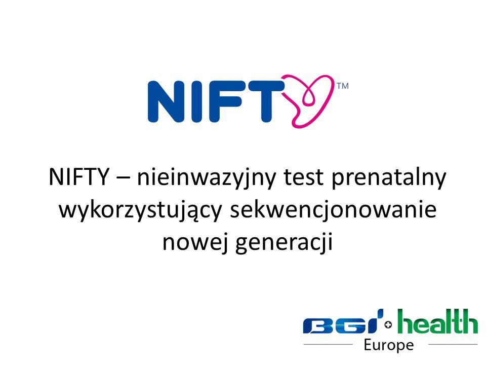 NIFTY – nieinwazyjny test prenatalny wykorzystujący sekwencjonowanie nowej generacji