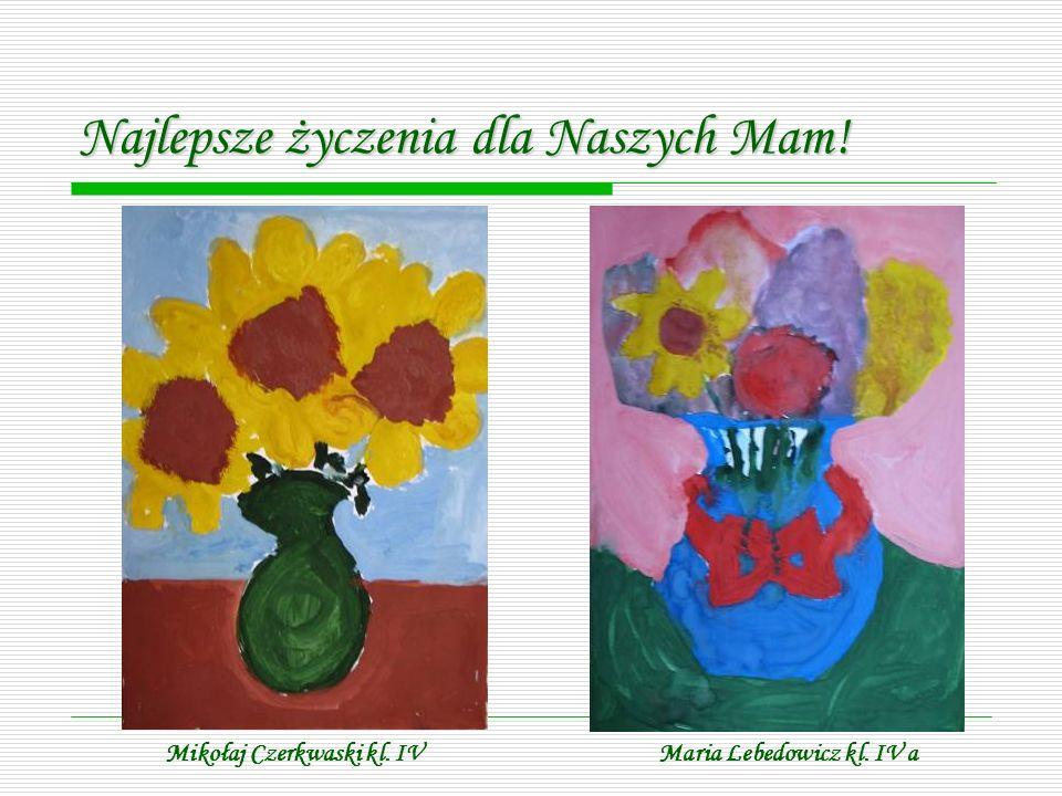 Maria Lebedowicz kl. IV aMikołaj Czerkwaski kl. IV
