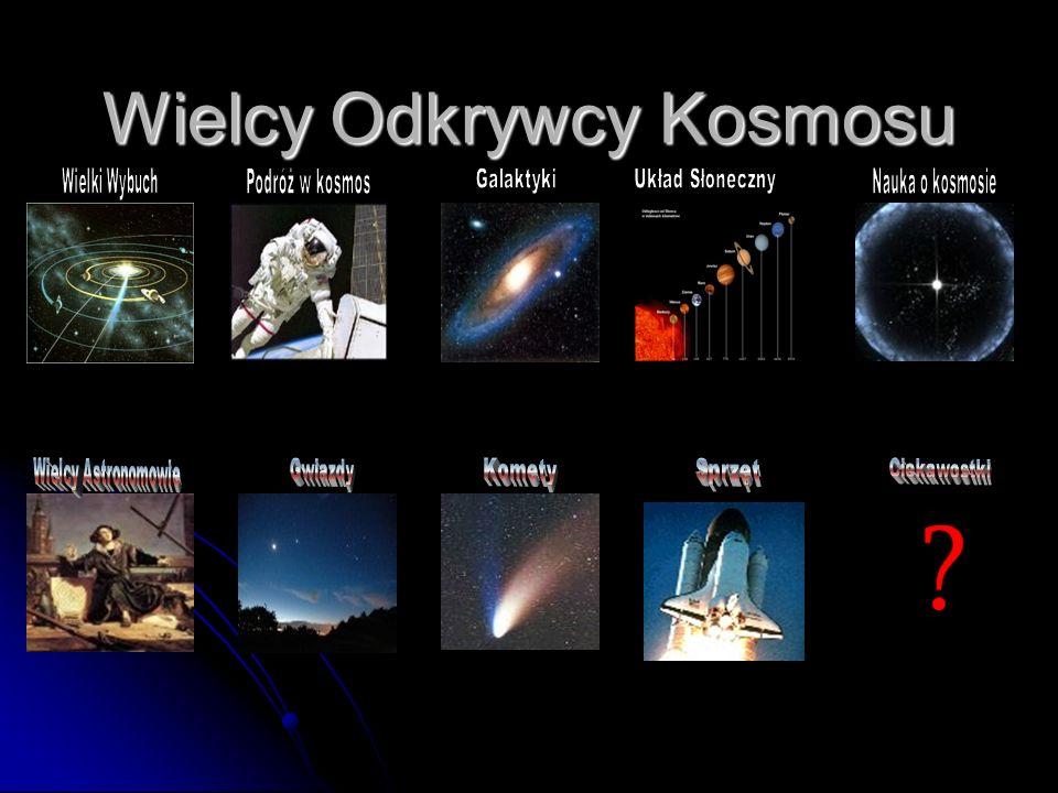 Wielki Wybuch to model powstania Wszechświata uznawany przez współczesną kosmologię za najbardziej prawdopodobny.