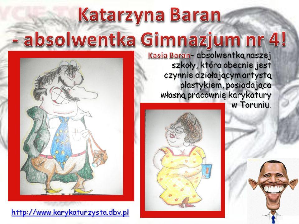 - absolwentką naszej szkoły, która obecnie jest czynnie działającym artystą plastykiem, posiadająca własną pracownię karykatury w Toruniu. - absolwent