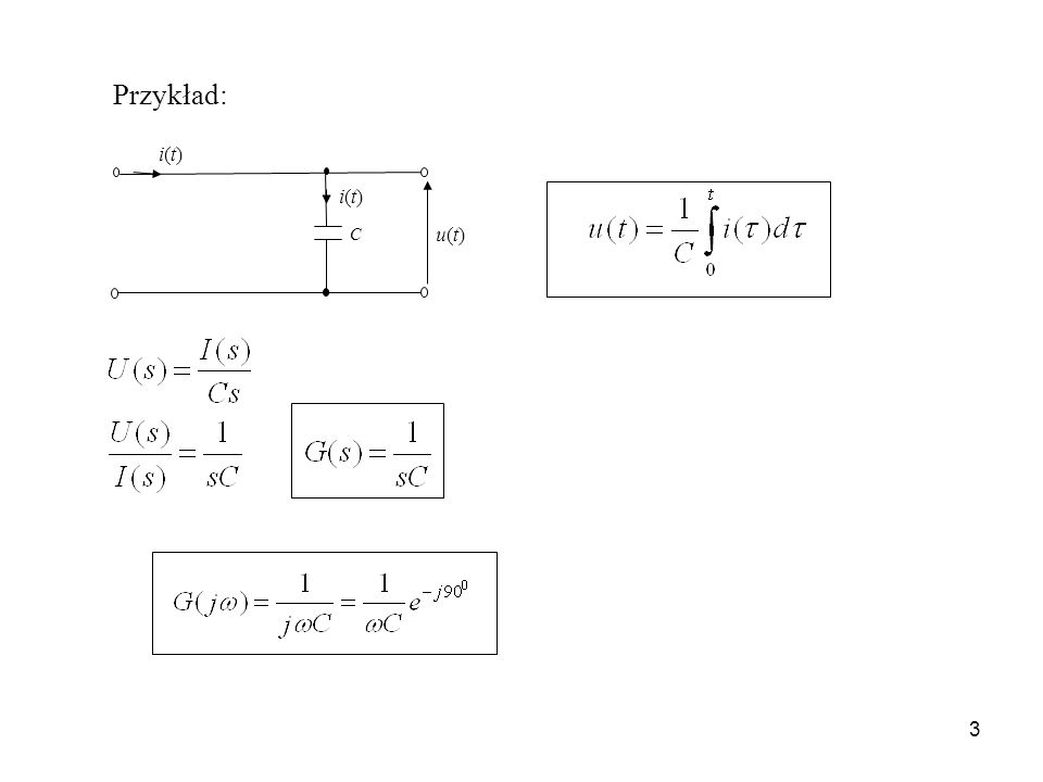 3 C u(t)u(t) i(t)i(t) i(t)i(t) Przykład: