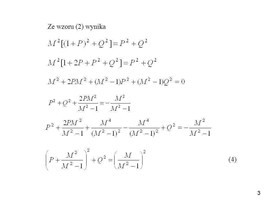 4 (5) Zależności (4) i (5) są równaniami okręgów.