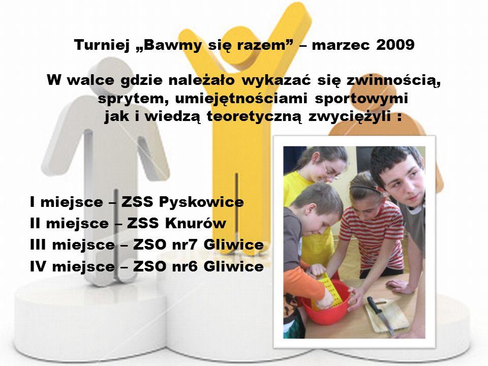 Turniej Bawmy się razem – marzec 2009 W walce gdzie należało wykazać się zwinnością, sprytem, umiejętnościami sportowymi jak i wiedzą teoretyczną zwyc