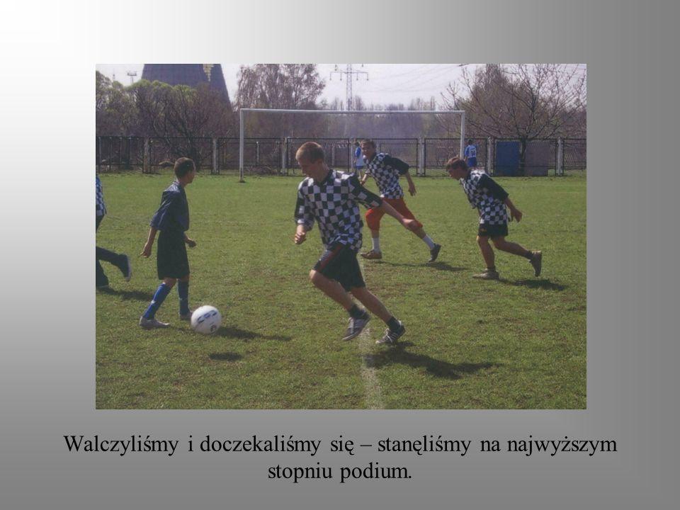 Wygraną zawdzięczamy między innymi Kamilowi, który świetnie gra w piłkę.