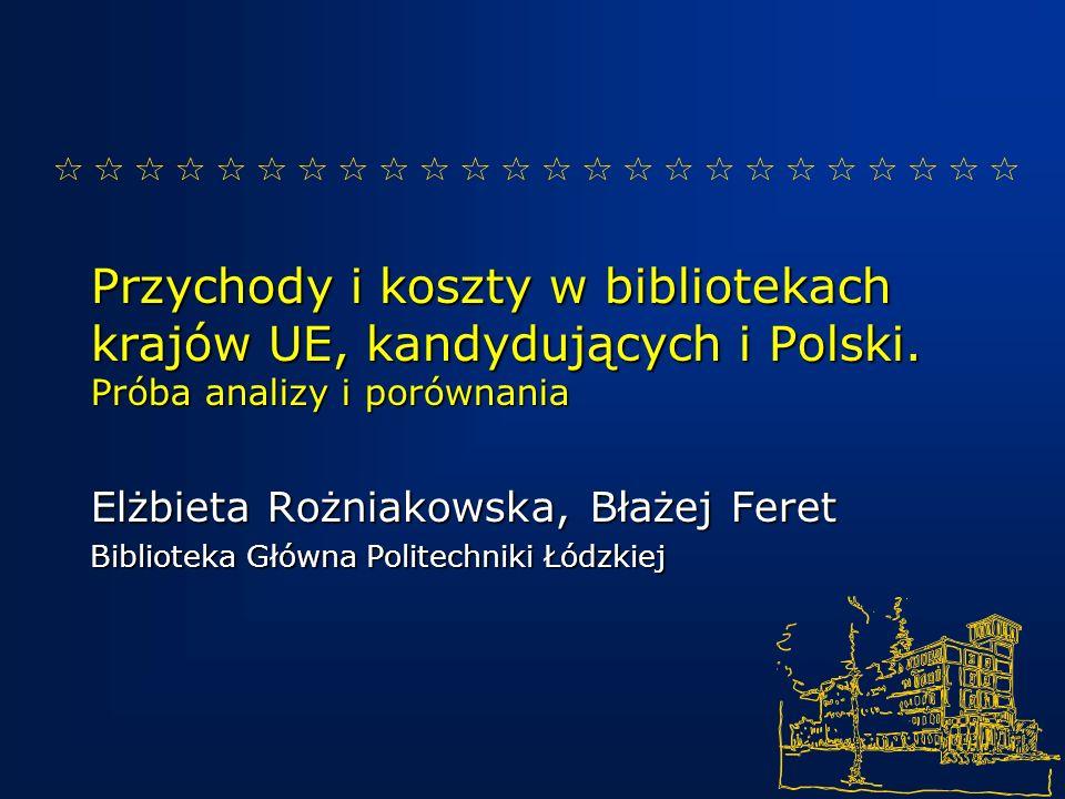 Przychody i koszty w bibliotekach krajów UE, kandydujących i Polski.