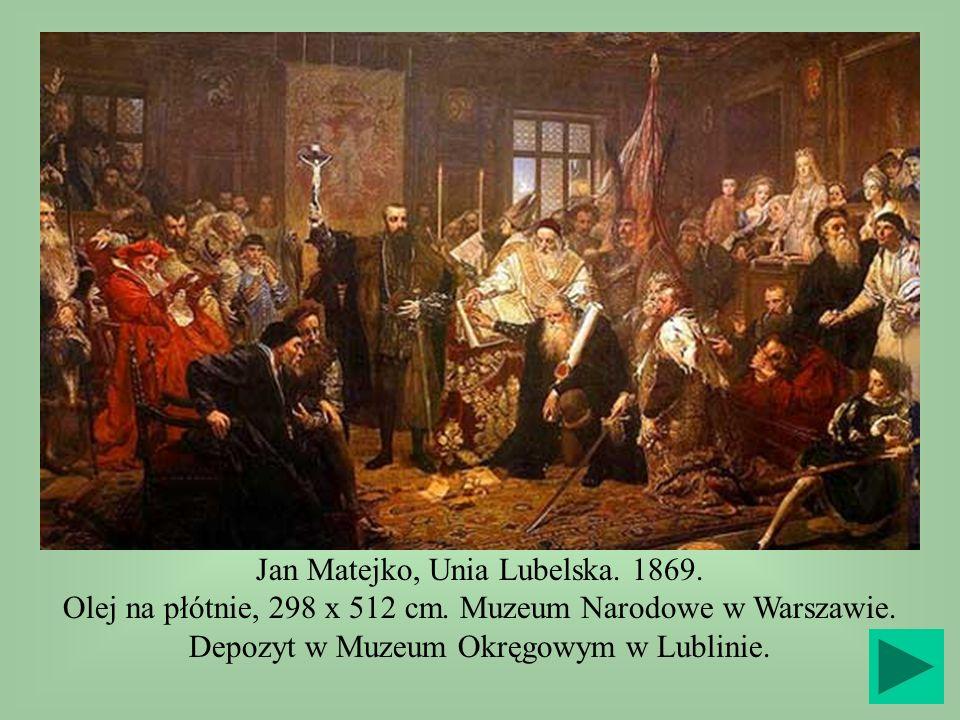 Jan Matejko, Unia Lubelska. 1869. Olej na płótnie, 298 x 512 cm. Muzeum Narodowe w Warszawie. Depozyt w Muzeum Okręgowym w Lublinie.