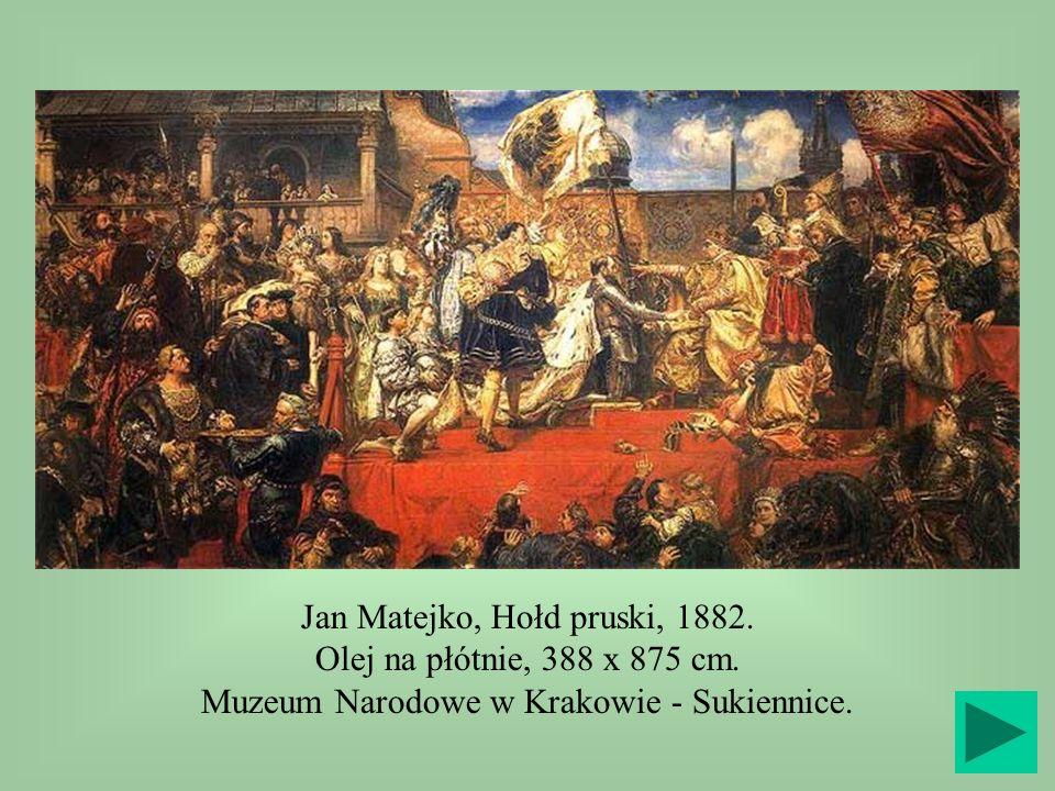 Jan Matejko, Hołd pruski, 1882. Olej na płótnie, 388 x 875 cm. Muzeum Narodowe w Krakowie - Sukiennice.
