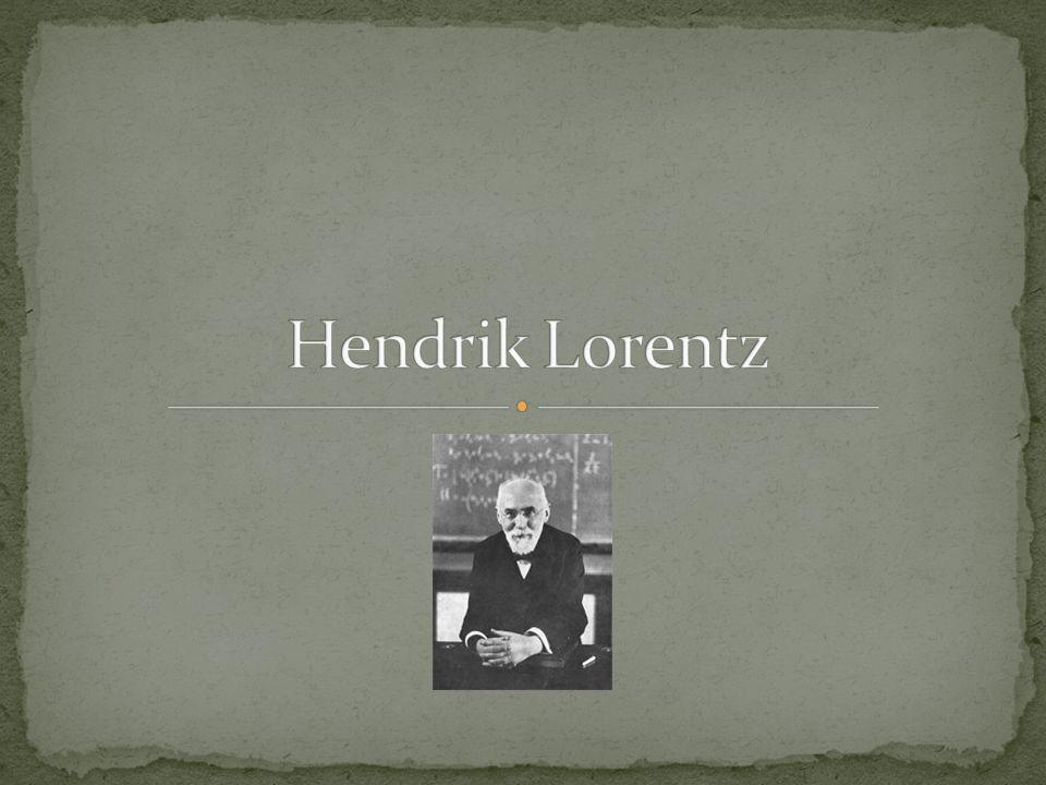 Hendrik Antoon Lorentz –holenderski fizyk.Urodzony 18 lipca 1853, zmarł 4 lutego 1928.
