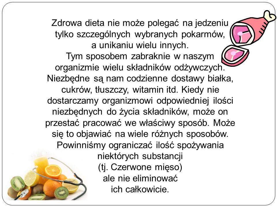 Zasady zdrowej diety: Powinni ś my spo ż ywa ć wi ę cej pokarmów słabo przetworzone.