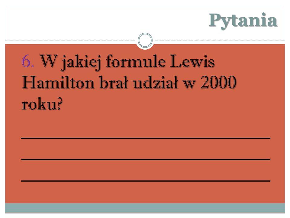 Pytania W jakiej formule Lewis Hamilton bra ł udzia ł w 2000 roku.