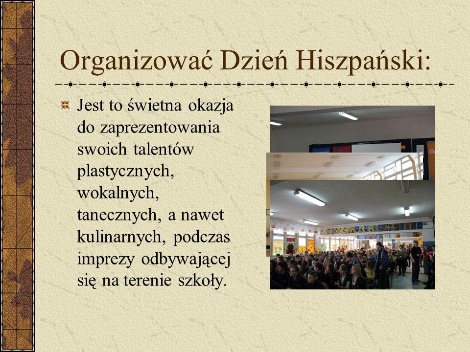 Brać udział w imprezach: Spotkanie z wężami Jasełka Festyn Dzień nauczyciela