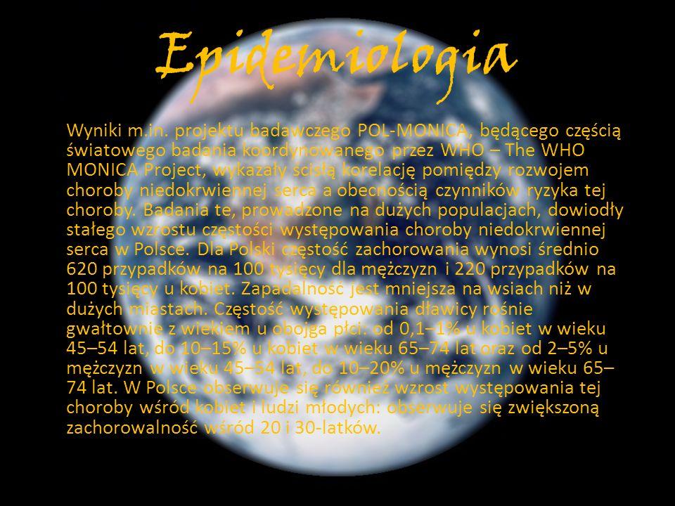 Epidemiologia Wyniki m.in. projektu badawczego POL-MONICA, będącego częścią światowego badania koordynowanego przez WHO – The WHO MONICA Project, wyka
