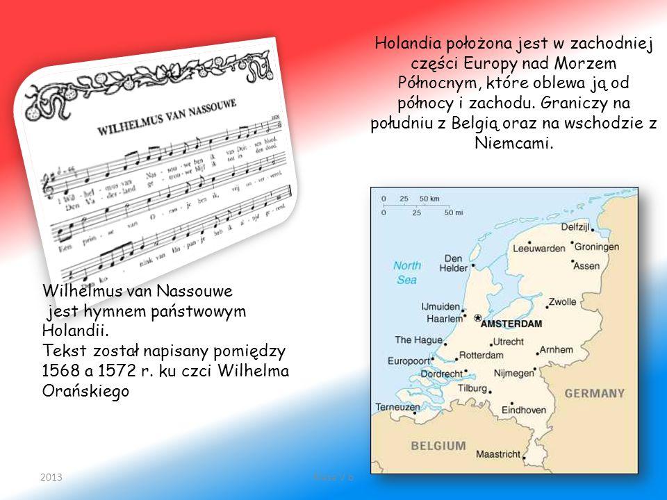 Holandia położona jest w zachodniej części Europy nad Morzem Północnym, które oblewa ją od północy i zachodu. Graniczy na południu z Belgią oraz na ws