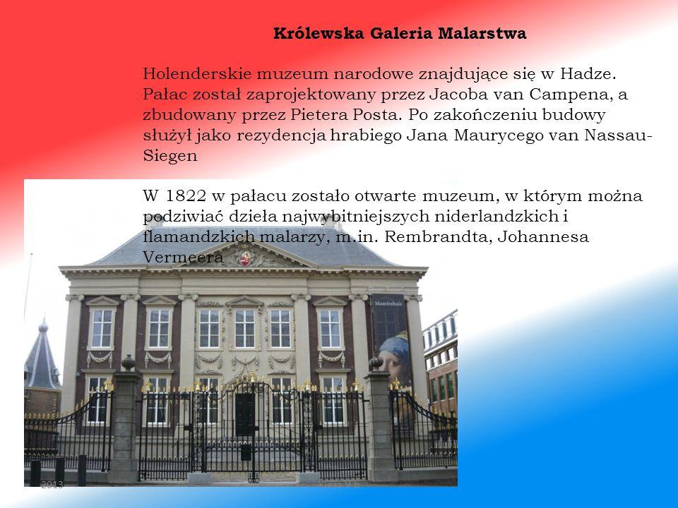 Królewska Galeria Malarstwa Holenderskie muzeum narodowe znajdujące się w Hadze. Pałac został zaprojektowany przez Jacoba van Campena, a zbudowany prz