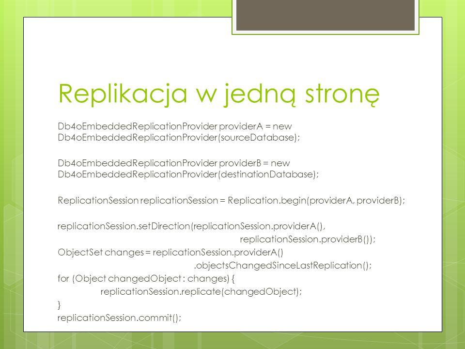 Replikacja w obie strony 1.Tworzenie sesji replikacji dla baz biorących udział w replikacji.