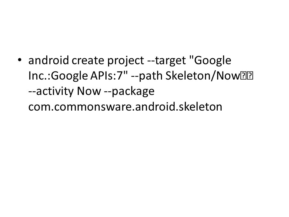 android create project --target
