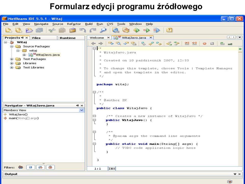 Zofia Kruczkiewicz Programowanie obiektowe 1 13 Formularz edycji programu źródłowego