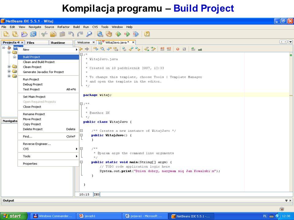 Zofia Kruczkiewicz Programowanie obiektowe 1 15 Kompilacja programu – Build Project