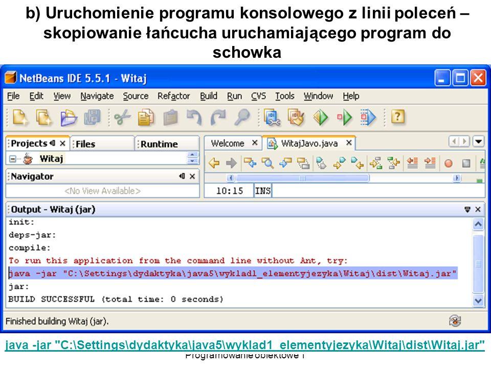 Zofia Kruczkiewicz Programowanie obiektowe 1 19 java -jar