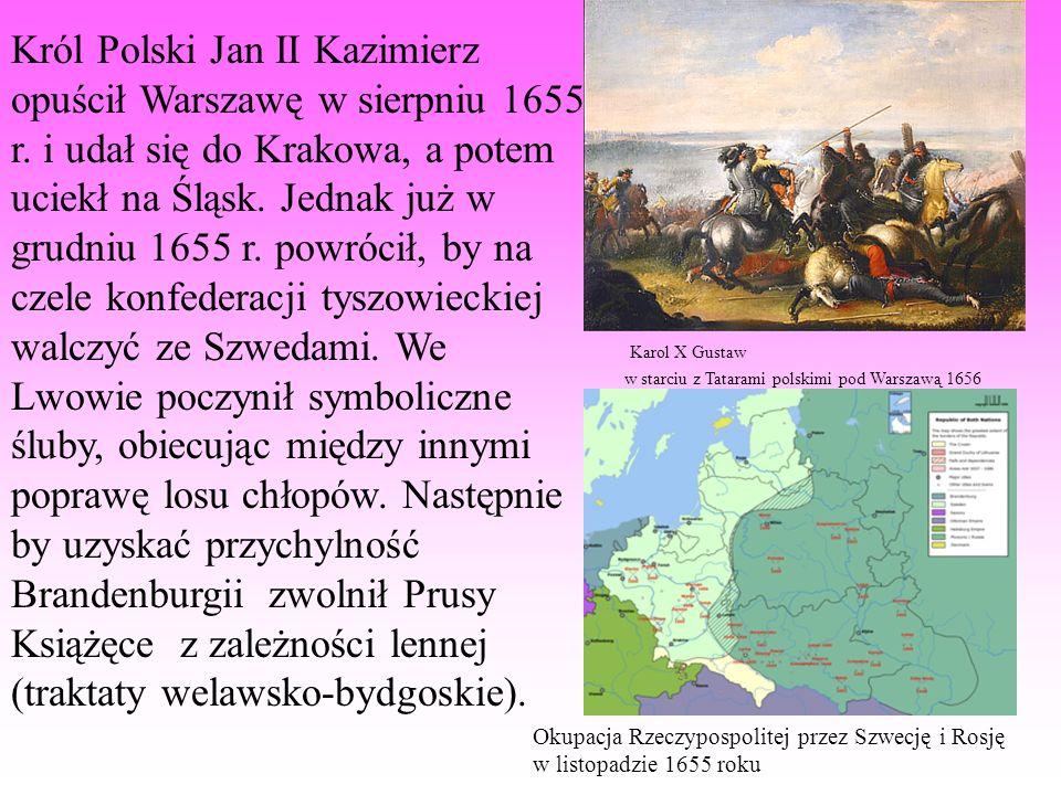 Król Polski Jan II Kazimierz opuścił Warszawę w sierpniu 1655 r. i udał się do Krakowa, a potem uciekł na Śląsk. Jednak już w grudniu 1655 r. powrócił