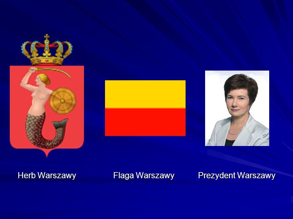 Herb Warszawy Flaga Warszawy Prezydent Warszawy