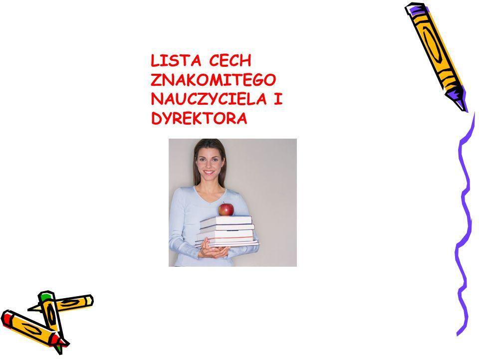 LISTA CECH ZNAKOMITEGO NAUCZYCIELA I DYREKTORA