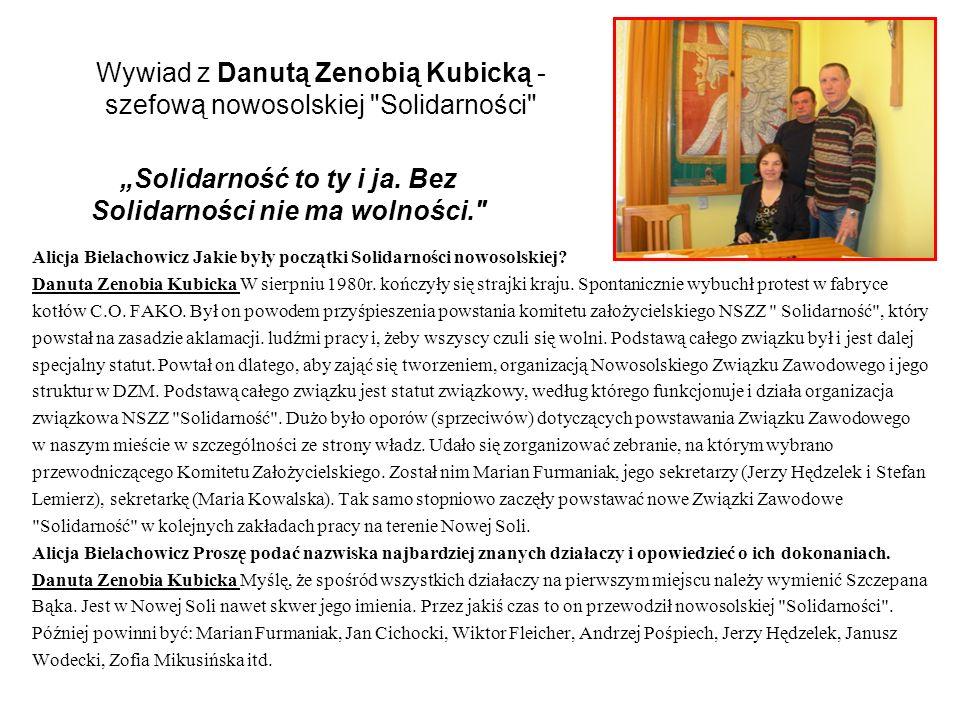 Wywiad z Danutą Zenobią Kubicką - szefową nowosolskiej