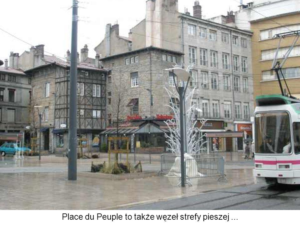 Place du Peuple to także węzeł strefy pieszej...