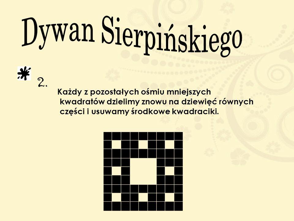 1. Najpierw rysujemy kwadrat, który dzielimy na dziewięć równych części i usuwamy środkowy kwadrat.
