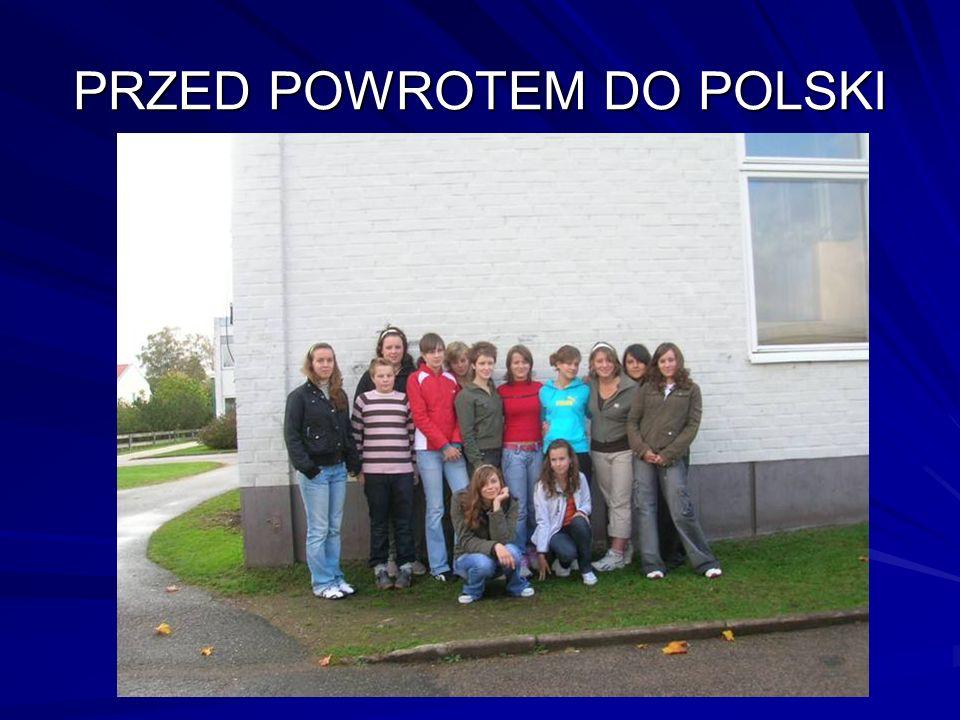 PRZED POWROTEM DO POLSKI