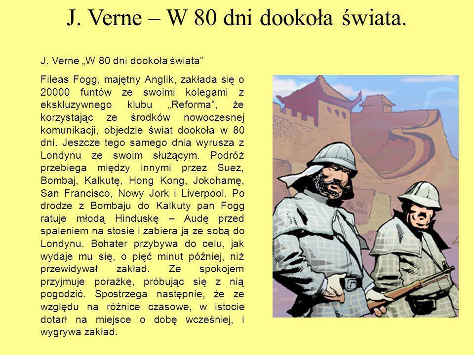 J.Verne – W 80 dni dookoła świata. J.