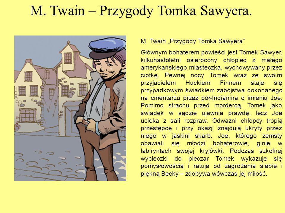 M.Twain – Przygody Tomka Sawyera. M.