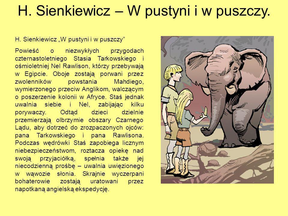 H.Sienkiewicz – W pustyni i w puszczy. H.