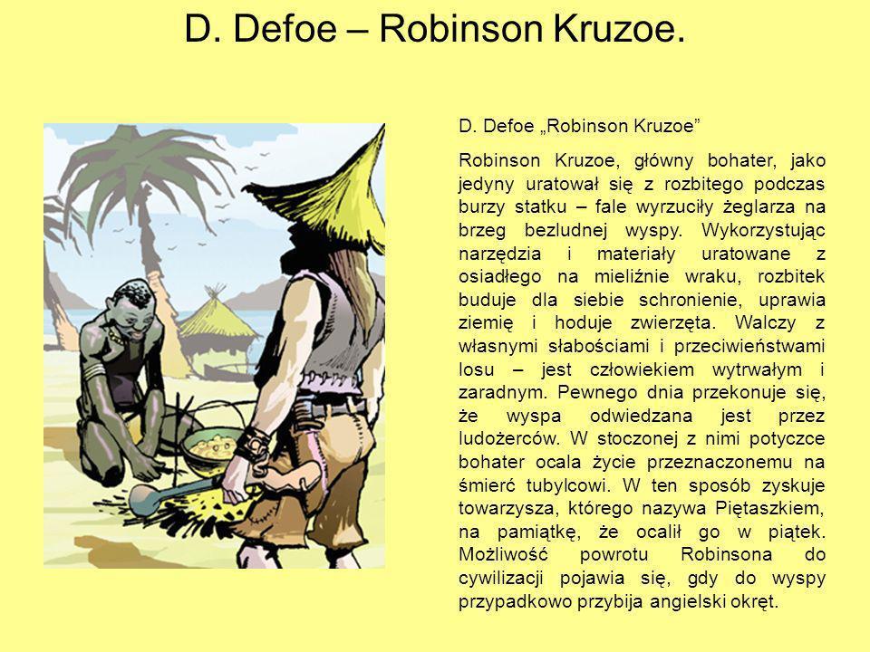 D.Defoe – Robinson Kruzoe. D.