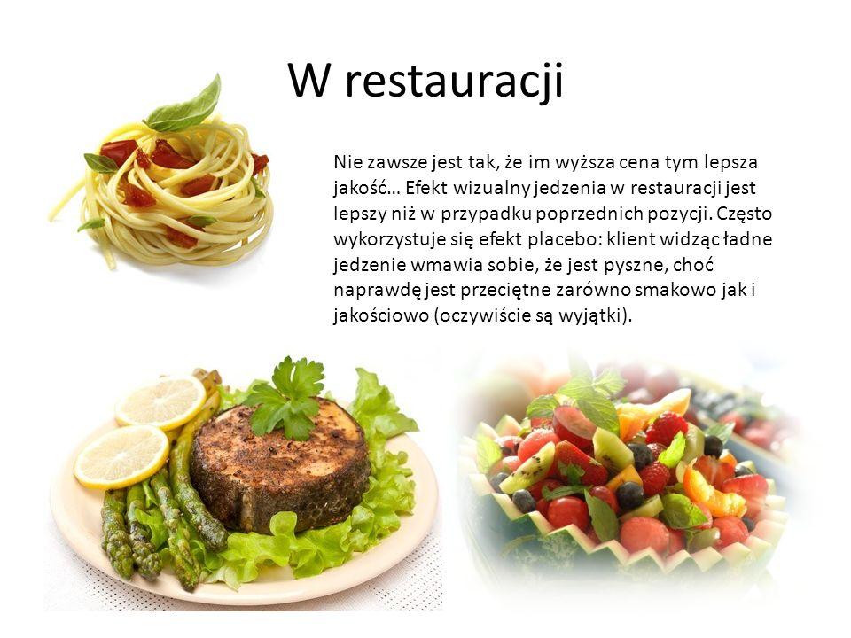 W restauracji Nie zawsze jest tak, że im wyższa cena tym lepsza jakość… Efekt wizualny jedzenia w restauracji jest lepszy niż w przypadku poprzednich
